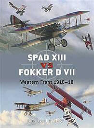 Osprey Publishing Spad XIII Vs Fokker D VII -- Military History Book -- #due17