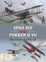 Osprey-Publishing Spad XIII Vs Fokker D VII Military History Book #due17