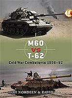 Osprey-Publishing M60 Vs T-62 Cold War Military History Book #due30