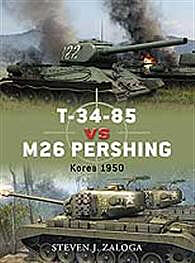 Osprey-Publishing T-34-85 Vs M26 Pershing Korea 1950 Military History Book #due32