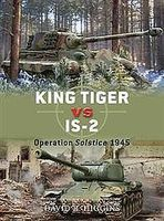 Osprey-Publishing King Tiger Vs IS-2 Operation Solstice 45 Military History Book #due37
