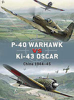 Osprey-Publishing P-40 Warhawk Vs Ki-43 Oscar Military History Book #due8