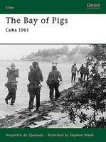 Osprey-Publishing The Bay of Pigs - Cuba 1961 Military History Book #e166