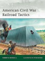 Osprey-Publishing American Civil War Railroad Tactics Military History Book #e171