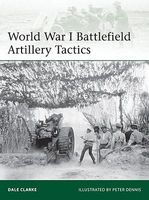 Osprey-Publishing WWI Battlefield Artillery Tactics Military History Book #e199