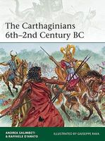 Osprey-Publishing The Carthaginians 6th-2nd Centry BC Military History Book #e201