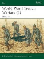 Osprey-Publishing WWI Trench Warfare (1) 1914-16 Military History Book #e78