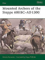 Osprey-Publishing Mounted Archers of the Steppe Military History Book #eli120