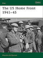 Osprey-Publishing The US Home Front 1941-45 Military History Book #eli161