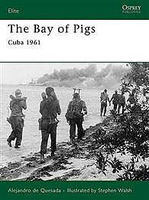 Osprey-Publishing The Bay of Pigs Cuba 1961 Military History Book #eli166