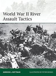 Osprey Publishing WWII River Assault Tactics -- Military History Book -- #eli195