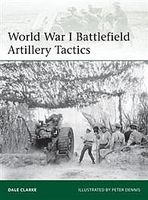 Osprey-Publishing WWI Battlefield Artillery Tactics Military History Book #eli199