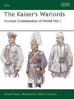 Osprey-Publishing Kaisers Warlords Military History Book #eli97