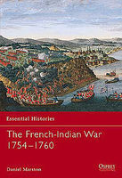 Osprey-Publishing The French-Indian War 1754-60 Military History Book #ess44