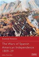 Osprey-Publishing The Wars of Spanish American Independence Military History Book #ess77