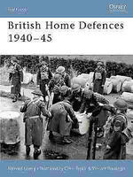 British Home Defenses 1940-45 Military History Book #for20