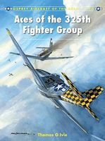 Osprey-Publishing Aces of the 325th Fighter Group Military History Book #maa117