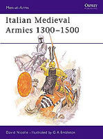 Osprey-Publishing Italian Medieval Armies 1300 Military History Book #maa136