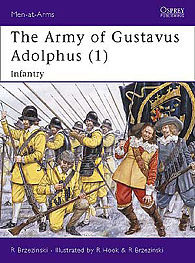 Osprey Publishing The Army of Gustavus Adolphus 1 -- Military History Book -- #maa235