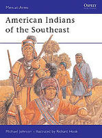 Osprey-Publishing American Indians of the Southeast Military History Book #maa288