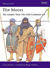 Osprey Publishing The Moors -- Military History Book -- #maa348