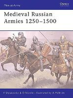 Osprey-Publishing Medieval Russian Armies 1250-1500 Military History Book #maa367