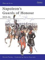 Osprey-Publishing Napoleons Guards of Honour Military History Book #maa378