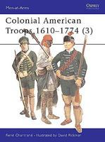 Osprey-Publishing Colonial American Troops 1610- Military History Book #maa383