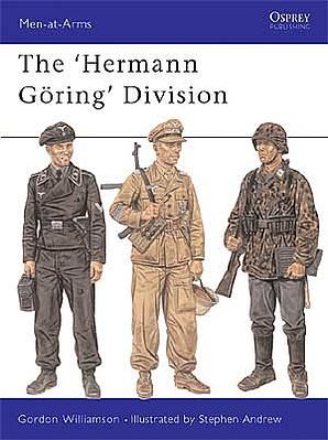 Osprey Publishing The 'Herman Goring' Divisions -- Military History Book -- #maa385
