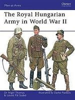 Osprey-Publishing The Royal Hungarian Army in WWII Military History Book #maa449