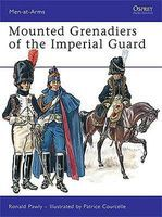 Osprey-Publishing Mounted Grenadiers of the Imperial Guard Military History Book #maa456