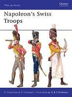 Osprey-Publishing Napoleons Swiss Troops Military History Book #maa476