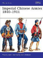 Imperial Chinese Armies 1840-1911 Military History Book #maa505
