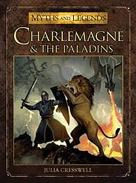 Osprey Publishing Charlemagne and the Paladins -- Myths and Legends Book -- #mld10