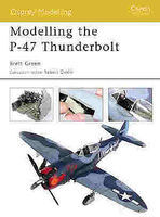 Osprey-Publishing Modelling the P-47 Thunderbolt Modelling Manual #mod11