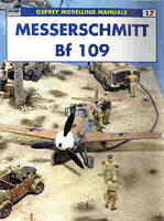 Osprey-Publishing Modelling the Messerschmitt Bf 109 Modelling Manual #mod17