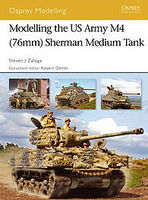 Modelling the US Army M4 (76mm) Sherman Medium Tank Modelling Manual #mod40