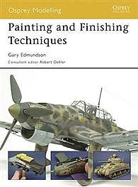 Osprey Publishing Painting and Finishing Techniques -- Modelling Manual -- #mod45