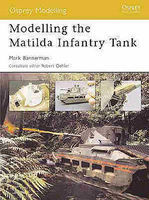 Osprey-Publishing Modelling the Matilda Infantry Tank Modelling Manual #mod5