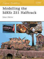 Osprey-Publishing Modelling the SdKfz 251 Halftrack Modelling Manual #mod6