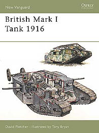 Osprey-Publishing British Mark I Tank 1916 Military History Book #nvg100