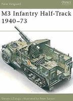 Osprey-Publishing M3 Infantry Half-Track 1940-73 Military History Book #nvg11
