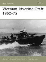 Osprey-Publishing Vietnam Riverine Craft 1962-75 Military History Book #nvg128