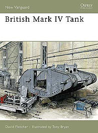 Osprey-Publishing British Mark IV Tank Military History Book #nvg133