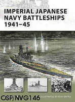 Osprey-Publishing Imperial Japanese Navy Battleships 1941-45 Military History Book #nvg146