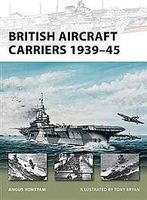 Osprey-Publishing British Aircraft Carriers 1939-45 Military History Book #nvg168