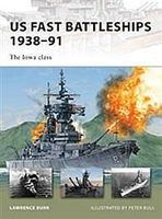 Osprey-Publishing US Fast Battleships 1938-91 Military History Book #nvg172