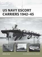 Osprey-Publishing US Navy Escort Carrier 1942-45