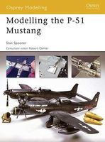 Osprey-Publishing Modelling the P51 Mustang Modelling Manual #om34