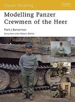 Osprey-Publishing Modelling the Panzer Crewman of the Heer Modelling Manual #om8